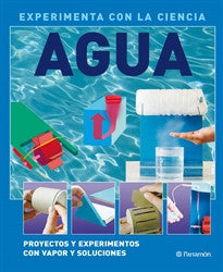 AGUA (Experimenta con la ciencia) David West Children's Books 9788434234369