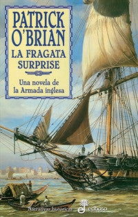 3. La fragata Surprise (Narrativas Historicas) Patrick O'Brian 9788435006187