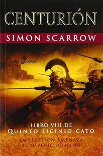 8. Centurión   (Bolsillo) (Pocket Xl (edhasa)) Simon Scarrow 9788435019941