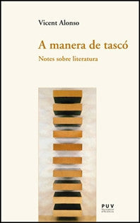 A Manera De Tascó (Assaig) Vicent Alonso 9788437088655