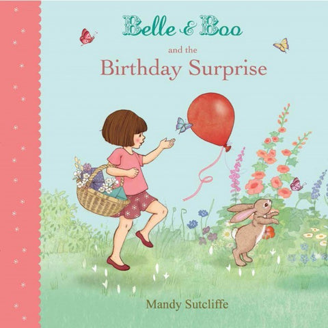 Belle and Boo and the Birthday Surprise Picture Book