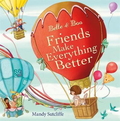 Belle and Boo Book: Friends Make Everything Better in Hardcover