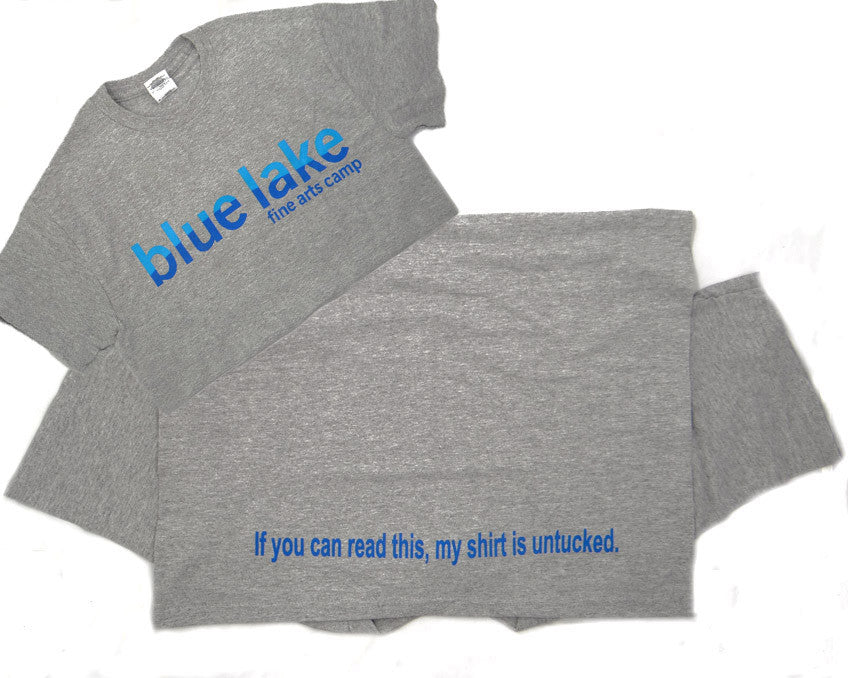 "Sayings Tees - ""If you can read this, my shirt is untucked."""