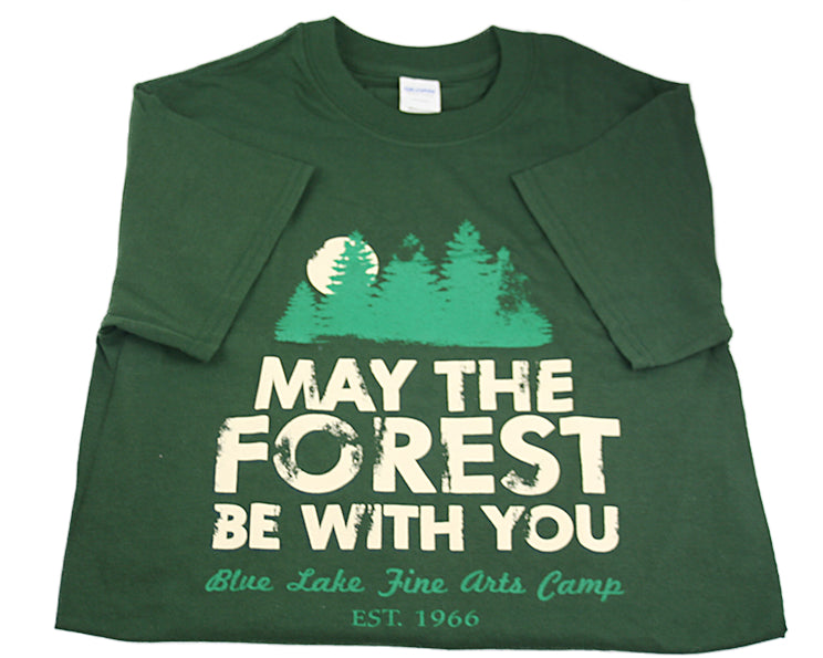 "Forest Tees - ""May the Forest Be With You"""