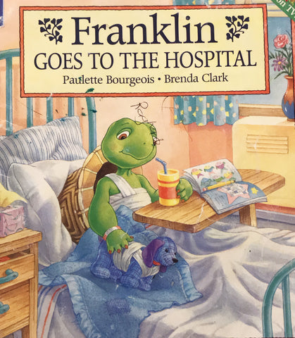 *Franklin* Goes to the hospital