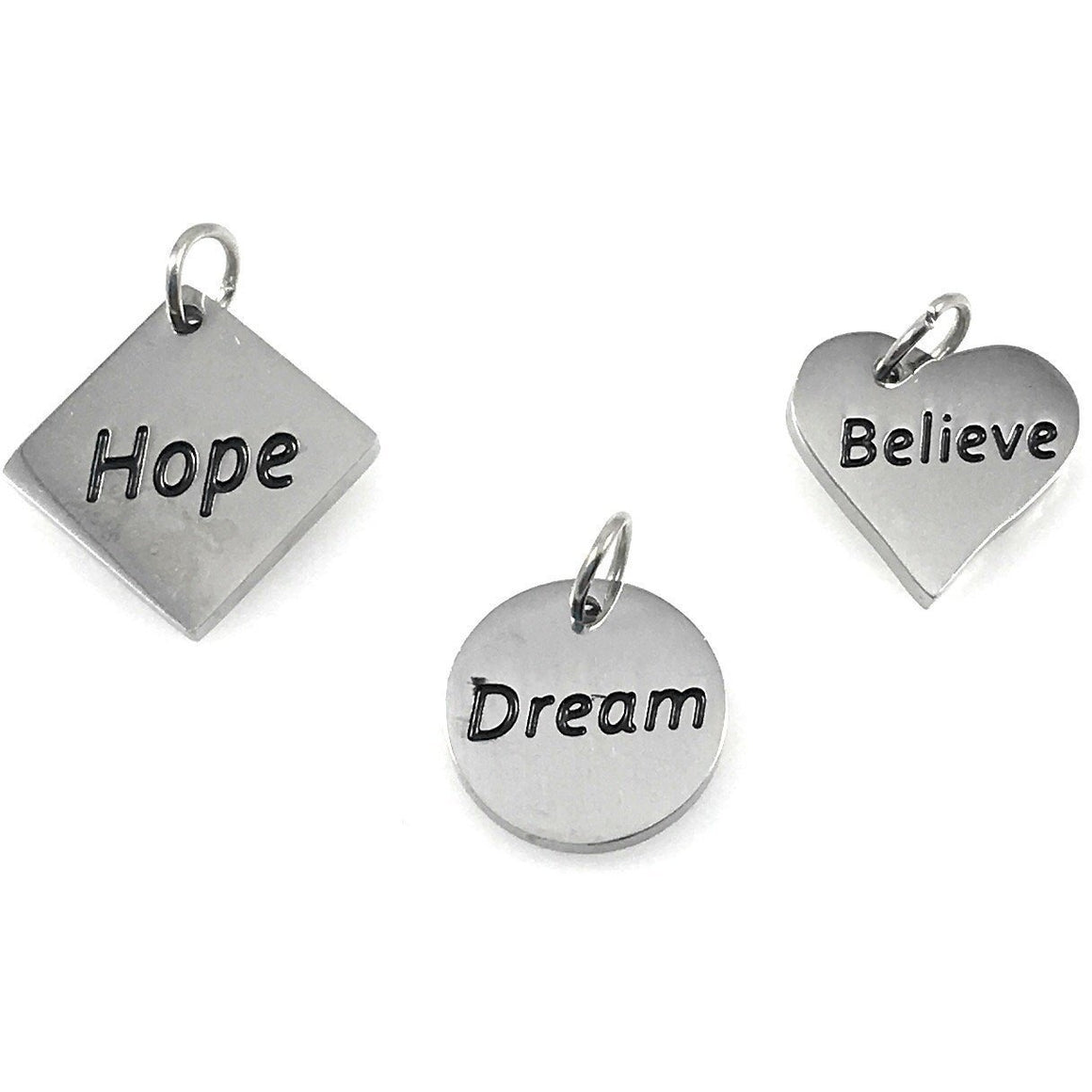 Hope Dream Believe Set of 3 Charms Stainless Steel - Beads and Dangles