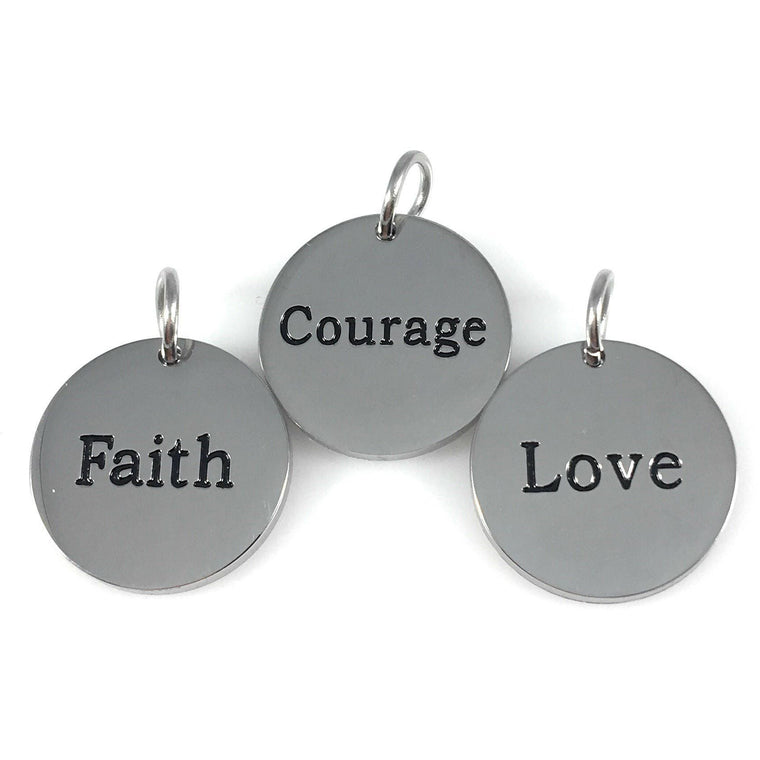 "Courage Faith Love Stainless Steel Charms 3/4"" Diameter Set of Three - Beads and Dangles"