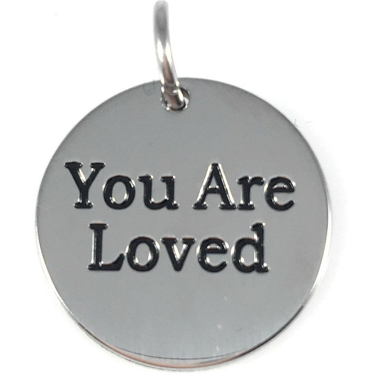 "You Are Loved Stainless Steel Word Charm 3/4"" Diameter - Beads and Dangles"