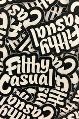 Filthy Casual Sticker - Filthy Casual Co.