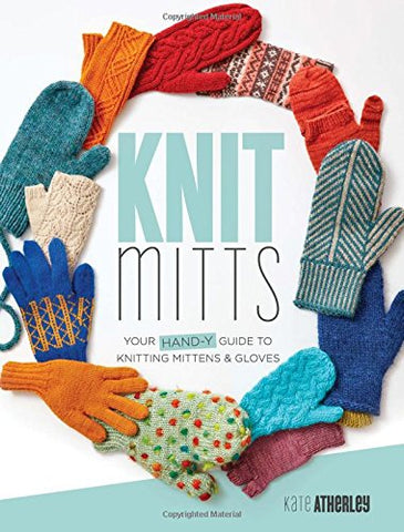 Knit Mitts book by Kate Atherley