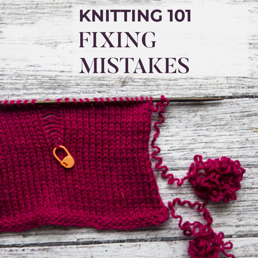 Knitting 101: Fixing Basic Mistakes