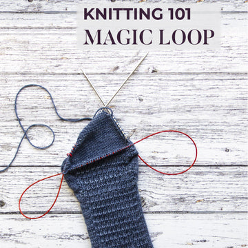 Knitting 101: Magic Loop