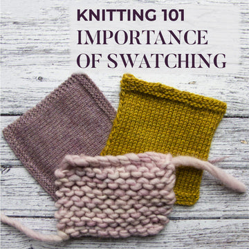 Knitting 101: Swatching