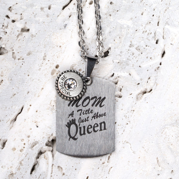 Mom - Queen Quote Tag w