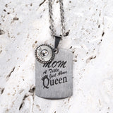 Steel Magnolia Jewelry, Mom - Queen Quote Tag