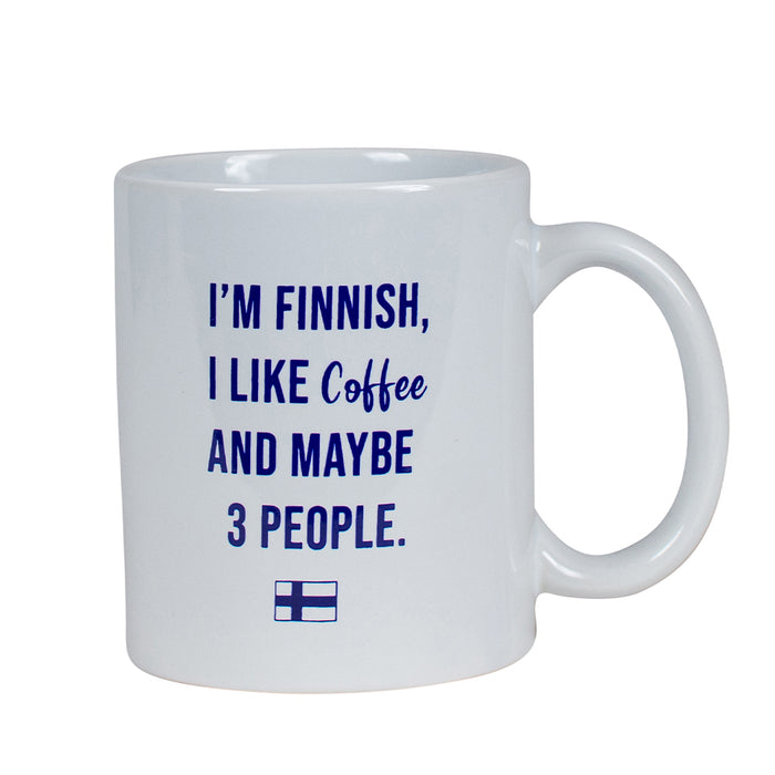I'm Finnish, I like Coffee And Maybe 3 People Coffee Cup
