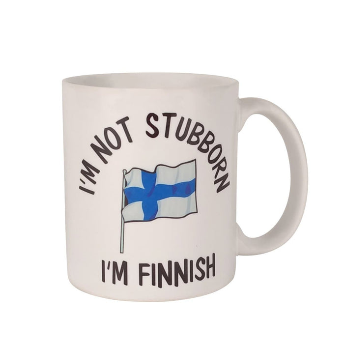 Finnish Coffee Mug - I'm Not Stubborn - I'm Finnish