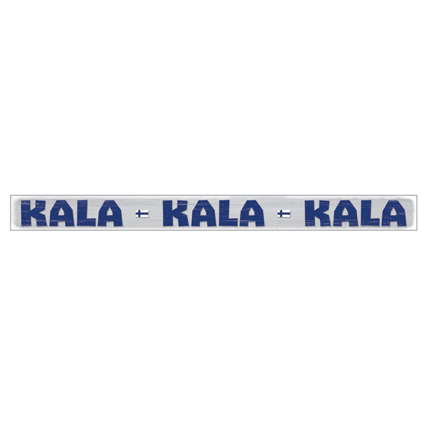 Shelf Sitter Sign - Kala Kala Kala (Fisherman's Sign) (4062372593742)