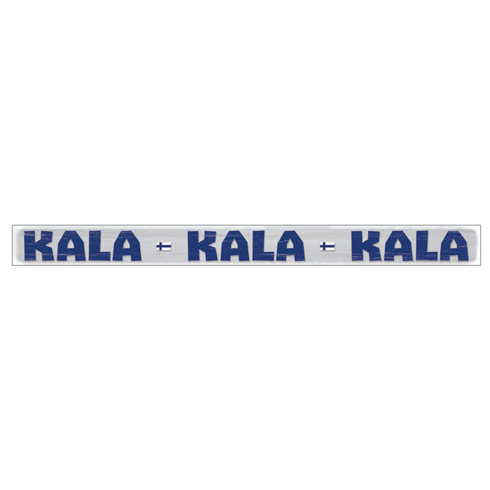 Shelf Sitter Sign - Kala Kala Kala (Fisherman's Sign)