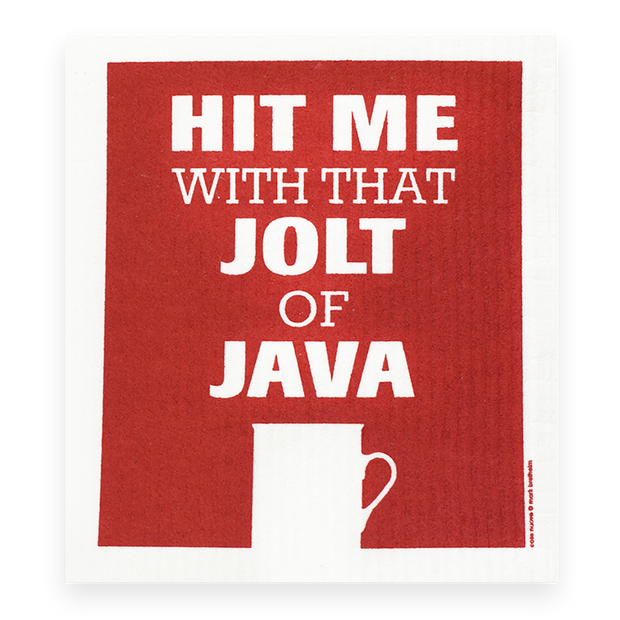 Swedish Dishcloth - Hit Me With That Jolt of Java