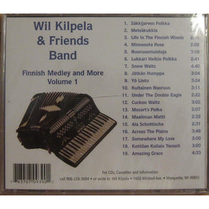 Wil Kilpela & Friends Band - Finnish Medley and More Vol. 1 Music/CD Touch of Finland