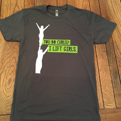 I Lift Girls - Men's Cheerleading Tee