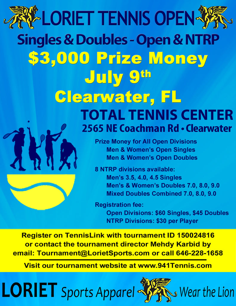 Loriet Open @ Total Tennis Center Clearwater, FL July 9th -10th