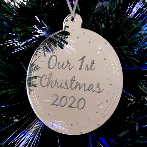 "Bauble ""Our 1st Christmas & Year"" Engraved Christmas Tree Decorations Mirrored"