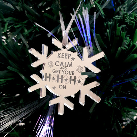 "Snowflake ""Keep Calm & Get Your Ho Ho Ho On"" Engraved Christmas Tree Decorations Mirrored"