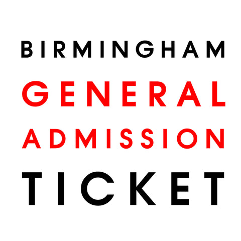 Live in Birmingham // General Admission Only