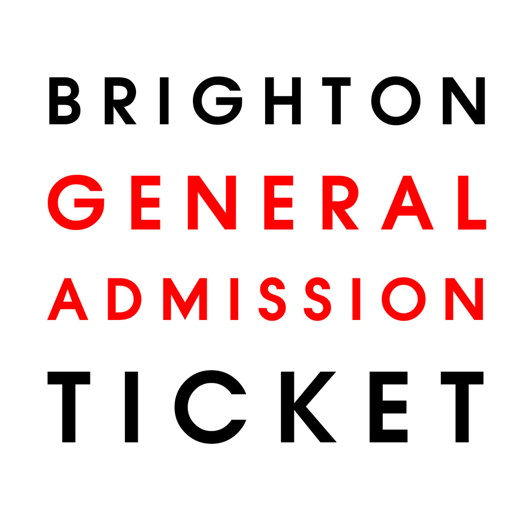 Live in Brighton // General Admission Only