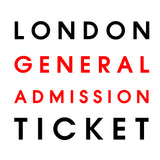 Live in London // General Admission Only