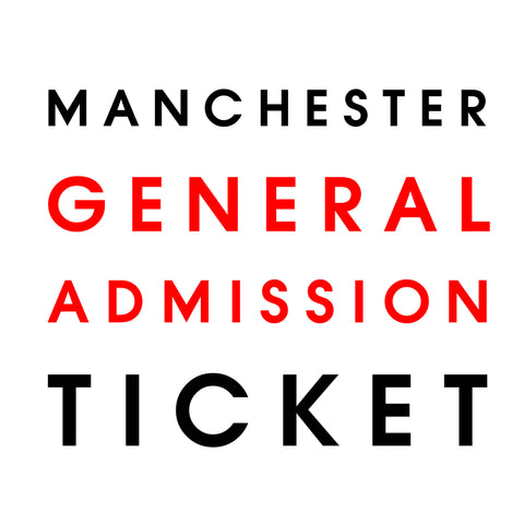 Live in Manchester // General Admission Only