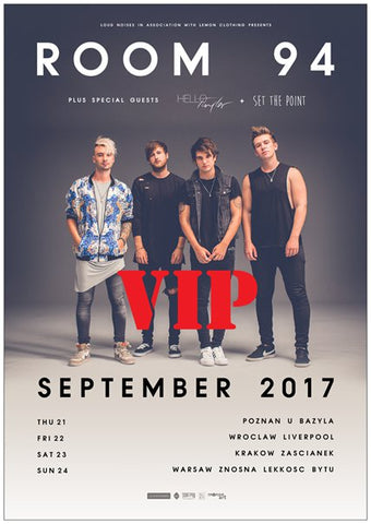 ROOM 94 VIP Band Poster *NEW