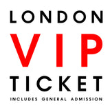 Live in London // VIP + GENERAL ADMISSION