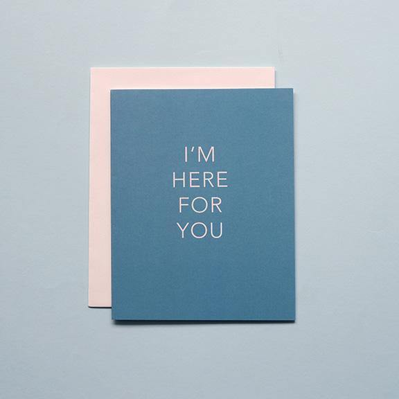 Folded Greeting Card - I'm Here for You - Congratulations by Design Hatch