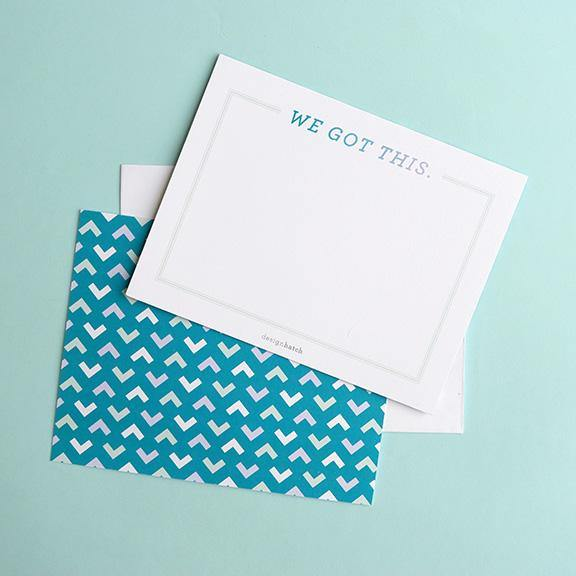 Flat Note Card - We Got This by Design Hatch - The Craft Central