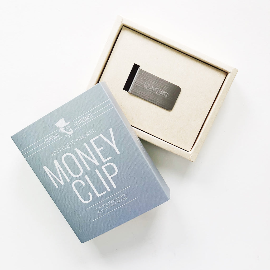 It never gets easier, you just get better - Money Clip