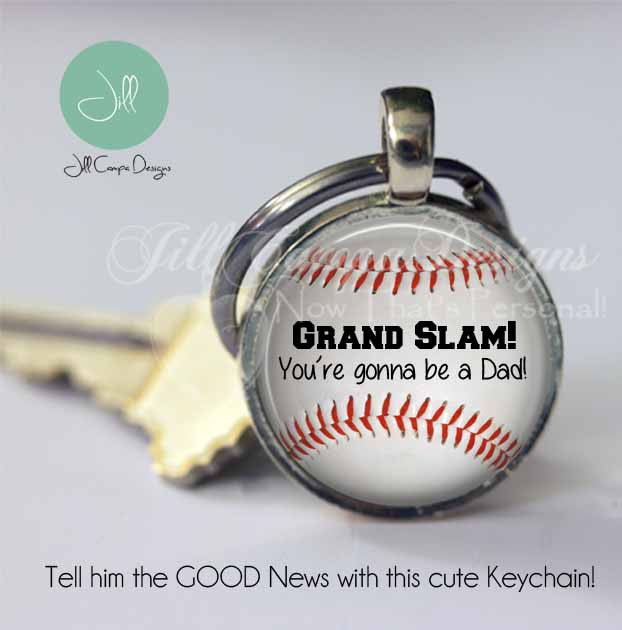 "Pregnancy announcement - ""Grand Slam you're gonna be a Dad"" - Daddy to be keychain - baseball - pregnancy reveal gift - new dad gift - Jill Campa Designs - Now That's Personal!"