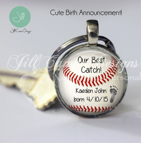 "Birth Announcement - ""Our Best Catch"" - baseball keychain - Your baby's name and birthdate"