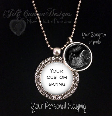 Sonogram charm necklace - Your Custom Saying - Jill Campa Designs - Now That's Personal!  - 1