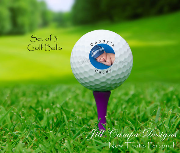Custom Golf balls - set of 3 with YOUR photo - Father's Day Gift - Daddy's Caddy - Jill Campa Designs - Now That's Personal!