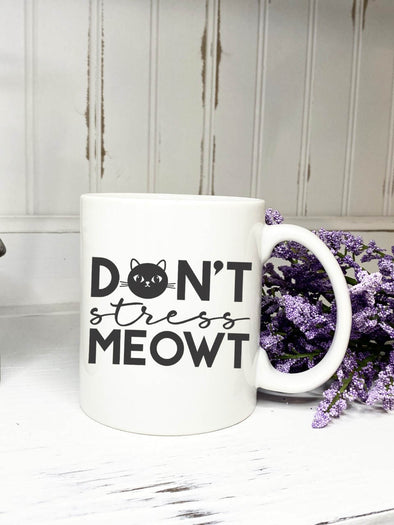 Don't Stress Meowt Mug, Cat Mug