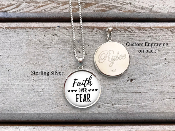 Sterling Silver Faith over Fear necklace - with optional engraving on back