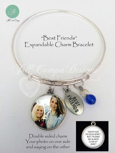 BEST FRIENDS CHARM BRACELET - Side by Side or Miles Apart, Best Friends are always Close at Heart - expandable charm bracelet with 2 sided photo charm - Jill Campa Designs - Now That's Personal!