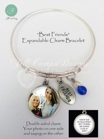 BEST FRIENDS CHARM BRACELET - Side by Side or Miles Apart, Best Friends are always Close at Heart - expandable charm bracelet with 2 sided photo charm