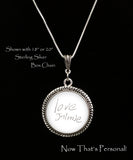 LARGE Custom Handwriting necklace - Jill Campa Designs - Now That's Personal!  - 2