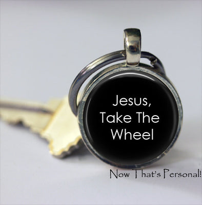 Jesus Take The Wheel key chain - gift for husband - gift for friend - gift for family member - Gift for new driver - Faith - - Jill Campa Designs - Now That's Personal!