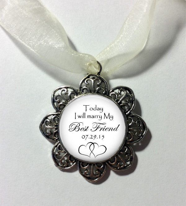 Wedding Bouquet Charm Today I Will Marry My Best Friend Bridal