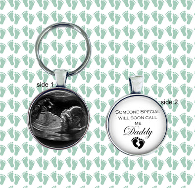 Sonogram Keychain - Someone special will soon call me Daddy